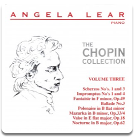 Angela Lear - The Chopin Collection Volume 3